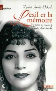 L'EXIL ET LA MÉMOIRE DE DJOHER AMHIS-OUKSEL  Parole, d'où viens-tu? dans Kaddour M'Hamsadji lexil-et-la-mémoire-185x300